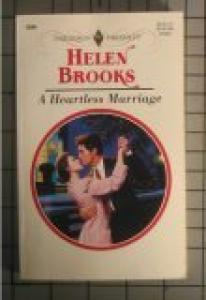 Heartless Marriage (Harlequin Presents)