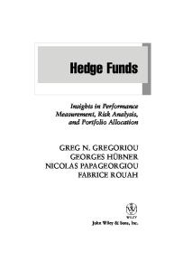 Hedge Funds: Insights in Performance Measurement, Risk Analysis, and Portfolio Allocation (Wiley Finance)