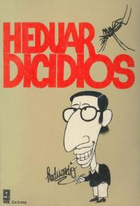Heduardicidios (Heduardo's Suicides - Peruvian Political Cartoons)