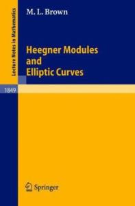 Heegner Modules and Elliptic Curves