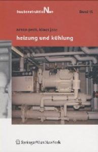 Heizung und Kuhlung (Baukonstruktionen, 15)