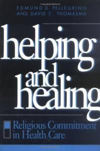 Helping and Healing: Religious Commitment in Health Care