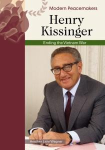 Henry Kissinger (Modern Peacemakers)