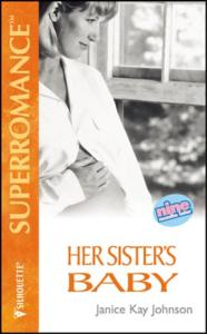 Her Sister's Baby (9 Months Later) (Harlequin Superromance, No. 627)