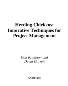 Herding chickens. Innovative techniques for project management