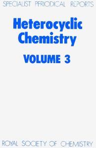Heterocyclic Chemistry: v.3 (Specialist Periodical Reports) (Vol 3)