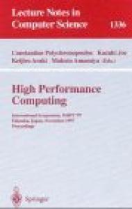 High Performance Computing: International Symposium, ISHPC'97, Fukuoka, Japan, November 4-6, 1997, Proceedings