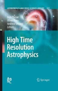 High Time Resolution Astrophysics (Astrophysics and Space Science Library)