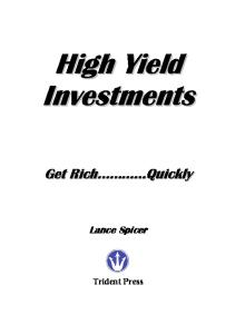 High yield investments : get rich