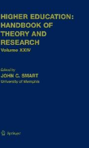 Higher Education: Handbook of Theory of Research: Volume 24 (Higher Education: Handbook of Theory and Research)