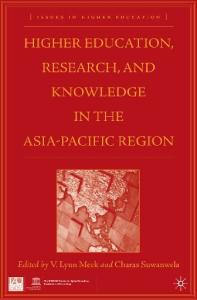 Higher Education, Research, and Knowledge in the Asia-Pacific Region (Issues in Higher Education)