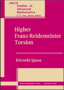 Higher Franz-Reidemeister Torsion (Ams Ip Studies in Advanced Mathematics)
