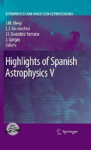 Highlights of Spanish Astrophysics V (Astrophysics and Space Science Proceedings)