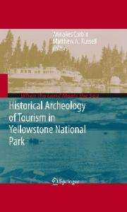 Historical Archeology of Tourism in Yellowstone National Park (When the Land Meets the Sea)