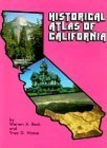 Historical Atlas of California,