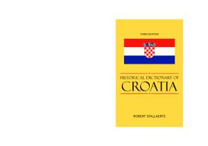 Historical Dictionary of Croatia, Third Edition