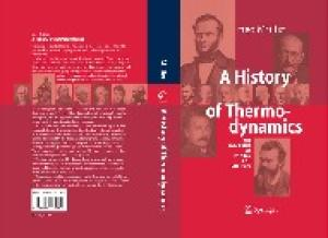 History of Thermodynamics: The Doctrine of Energy and Entropy