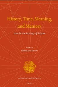 History, Time, Meaning, and Memory