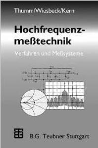 Hochfrequenzmesstechnik: Verfahren und Meßsysteme