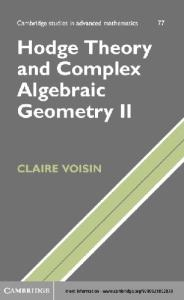 Hodge Theory and Complex Algebraic Geometry
