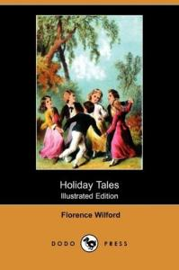 Holiday Tales (Illustrated Edition)