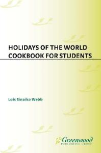Holidays of the World Cookbook for Students (Cookbooks for Students)