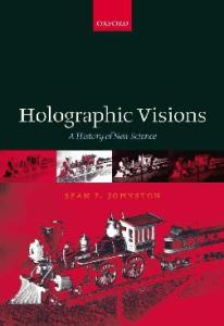 Holographic visions: a history of new science