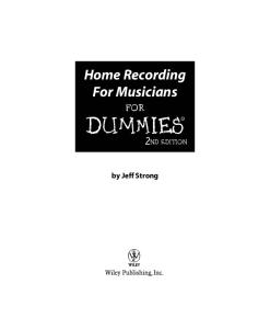 Home Recording For Musicians For Dummies (For Dummies (Computer Tech))