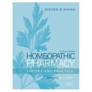 Homeopathic Pharmacy (Second Edition): Theory and Practice