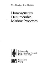 Homogeneous Denumerable Markov Processes