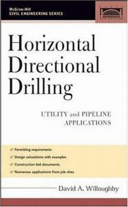 Horizontal Directional Drilling: Utility and Pipeline Applications