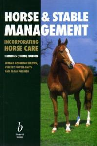 Horse and Stable Management Incorporating Horse Care: Incorporating Horse Care