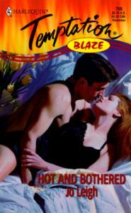 Hot And Bothered (Blaze) (Harlequin Temptation)