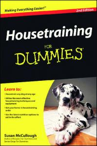 Housetraining For Dummies,2nd Edition (For Dummies (Pets))