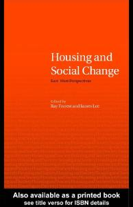 Housing and Social Change: EastWest Perspectives (Housing and Society Series)