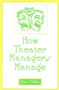 How Theater Managers Manage