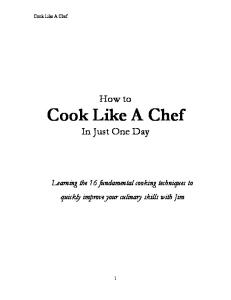 How to Cook Like a Chef in Just One Day