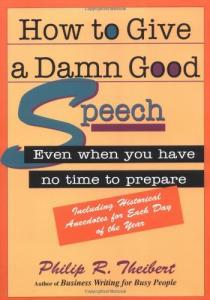 How to Give a Damn Good Speech