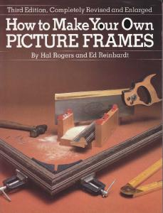 How to Make Your Own Picture Frames