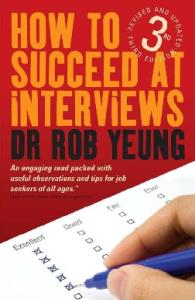 How to Succeed at Interviews: Includes over 200 Interview Questions