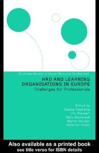 HRD and Learning Organisations in Europe (Routledge Studies Inhuman Resource Development, 3)