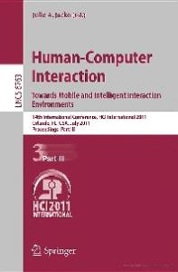 Human-Computer Interaction Towards Mobile and Intelligent Interaction Environments, Part III - HCI International 2011
