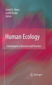Human Ecology: Contemporary Research and Practice