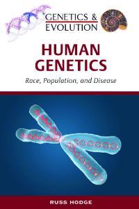 Human Genetics (Genetics and Evolution)