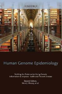 Human Genome Epidemiology, 2nd Edition