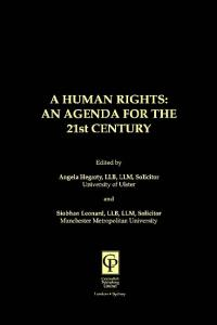 Human Rights : An Agenda for the 21st Century