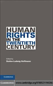 Human Rights in the Twentieth Century (Human Rights in History)