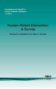 Human-Robot Interaction: A Survey