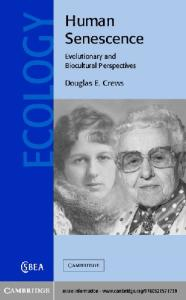 Human Senescence: Evolutionary and Biocultural Perspectives (Cambridge Studies in Biological and Evolutionary Anthropology)