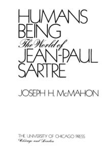 Humans Being: The World of Jean-Paul Sartre